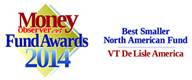 Money Observer Fund Awards 2014. Best smaller North American fund.